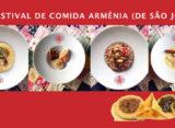 Festival de Comida Armênia (de São João) da Dona Flora Gourmet