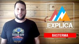 EA Explica #13 – Basterma